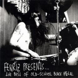 Compilation - Fenriz Presents: The Best Of Old School Black Metal