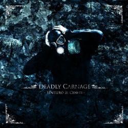 Deadly Carnage - Sentiero II: Ceneri