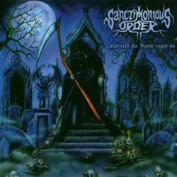 Sanctimonious Order - ... And Still The Battle Rages On