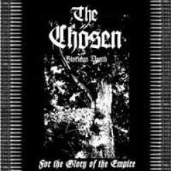 The Chosen - For The Glory Of The Empire
