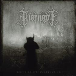 Thorngoth - Thelema Of Destruction