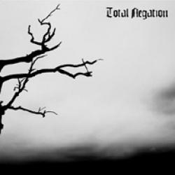 Total Negation - A Life Lead By Sorrow And Not By Myself